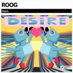 Roog – Desire