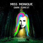 Miss Monique – Dark Forest