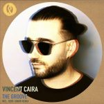 Vincent Caira – The Groove