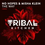 No Hopes, Misha Klein – The Way