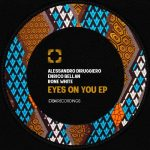 Rone White, Alessandro Diruggiero, Enrico Bellan – Eyes On You