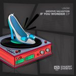 Groove Salvation – If You Wonder