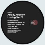 Arkady Antsyrev – Loosing you