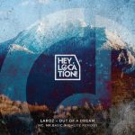 Laroz – Out of a Dream