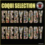 Coqui Selection – Everybody Everybody