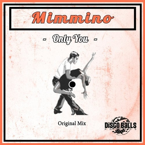 Mimmino – Only You