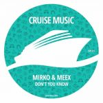 Mirko & Meex – Don't You Know