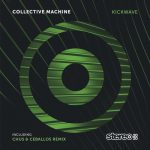 Collective Machine – Kickwave