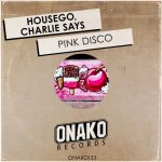 Housego – Pink Disco