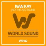 Ivan Kay – Jack the Acid Sound