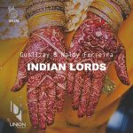 GusTIzzy & Naldy Ferreira – Indian Lords