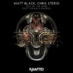 Chris Sterio, Matt Black & Daniela Rhodes – Out of the Dark