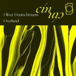 Oliver Deutschmann, Overland – CLOUDS / EMOTIONAL PROPAGANDA