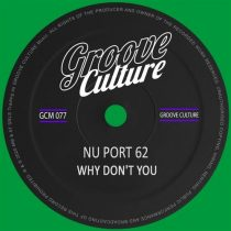 Nu Port 62 – Why Don't You
