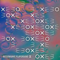 VA – KATERMUKKE PLAYGROUND IX