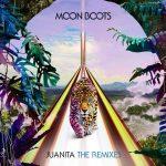 Moon Boots – Juanita (The Remixes)