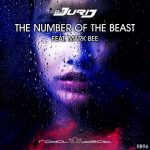 DJ Jurij – The Number Of The Beast (feat. Mark Bee)
