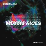 Miguel Lobo – Moving Faces