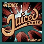 4Peace – Turnt Up