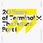 VA – 20 YEARS OF TERMINAL M THE FUTURE PART 1