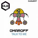 Omaroff – Talk To Me