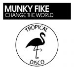 Munky Fike – Change The World