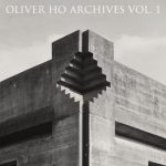 Oliver Ho – Archives Vol. 1