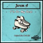 Jerem A – I'll Do My Best
