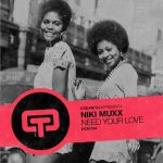 Niki Muxx – Need Your Love