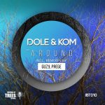 Dole & Kom – Around