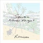 Scuba – Never Forget (Remixes)