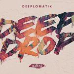 Deeplomatik – Deep Drop