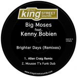 Big Moses, Kenny Bobien – Brighter Days (Remixes)