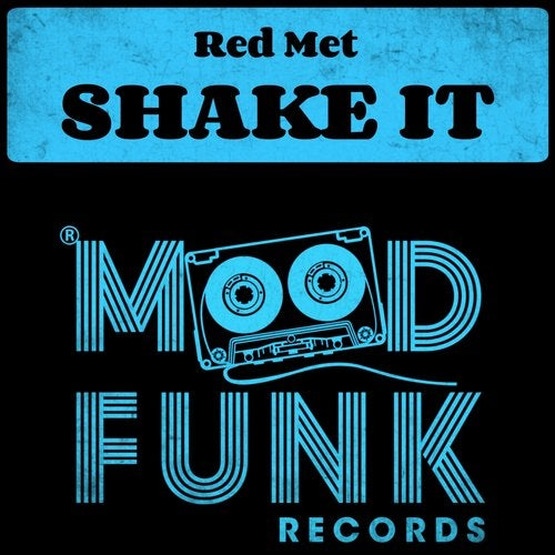 Red Met – Shake It