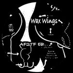 Wax Wings – AF2TF