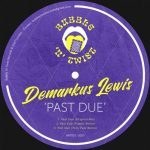 Demarkus Lewis – Past Due