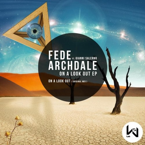 Fede Archdale & Gianni Salerno – On a Look Out feat. Gianni Salerno