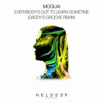 MOGUAI – Everybody's Got To Learn Sometime