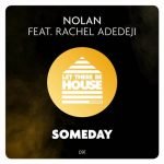 Nolan, Rachel Adedeji – Someday