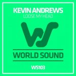 Kevin Andrews – Loose My Head