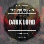 TANKHAMUN – Dark Lord