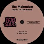 The Mekanism – Back To The Roots
