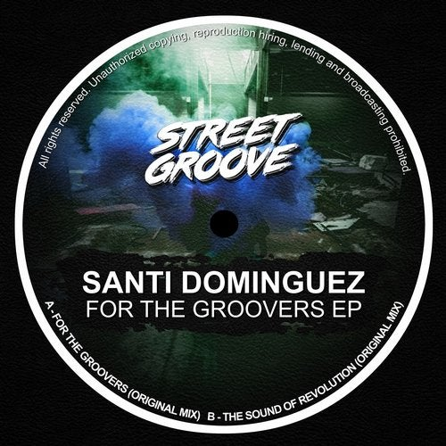 Santi Dominguez – For the Groovers
