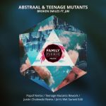 Jim, Teenage Mutants, Abstraal – Broken Smiles