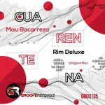 Mau Bacarreza & Rim Deluxe – Cuarentena