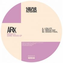 Ark – NOISES & SOME VOCALS