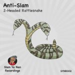Anti-Slam – 2-Headed Rattlesnake