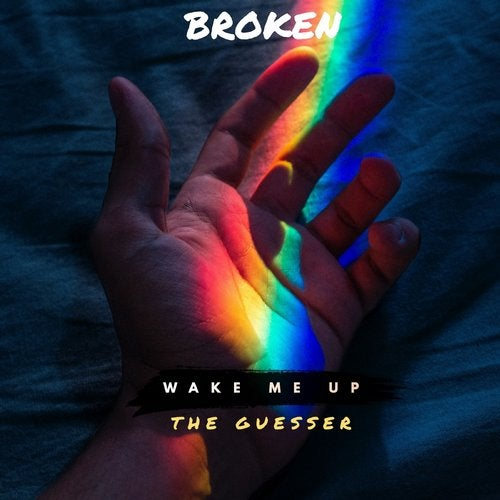 The Guesser – Wake Me Up