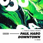 Paul Haro – Downtown
