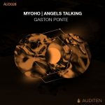 Gaton Ponte – MYOHO | ANGELS TALKING